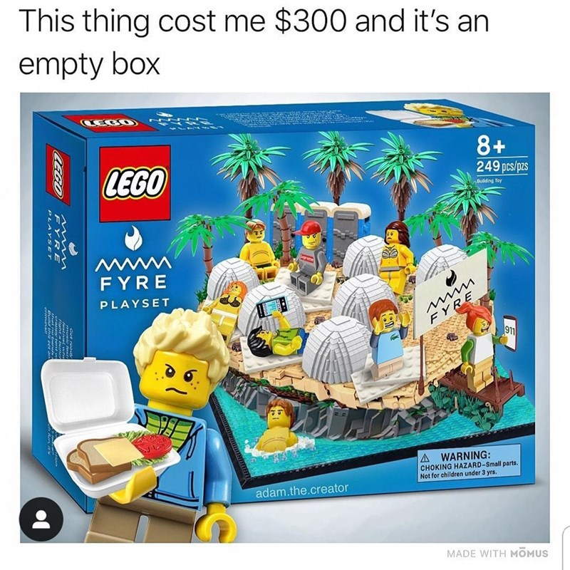 Toy - This thing cost me $300 and it's an empty box CECO 8+ 249 pcs/pzs LEGO Building Toy FYRE PLAYSET FYRE 911 A WARNING: CHOKING HAZARD-Small parts Not for children under 3 yrs. adam.the.creator MADE WITH MOMUS CECO