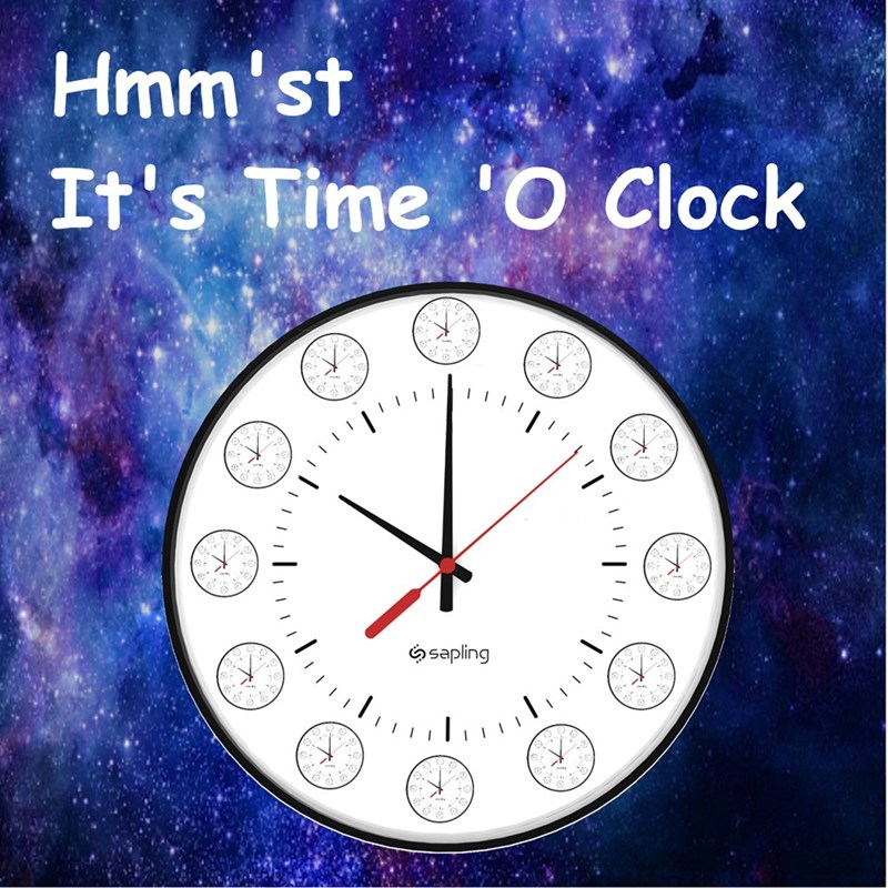 Clock - Hmm'st It's Time O Clock sapling