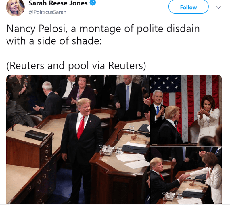 Event - Sarah Reese Jones Follow @PoliticusSarah Nancy Pelosi, a montage of polite disdain with a side of shade: (Reuters and pool via Reuters)