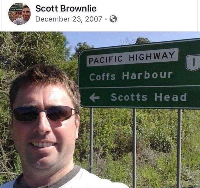 literal joke - Signage - Scott Brownlie December 23, 2007 PACIFIC HIGHWAY 1 Coffs Harbour Scotts Head