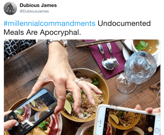 """Tweet that reads, """"Undocumented meals are apocryphal"""" above a pic of someone taking photos of their meal"""