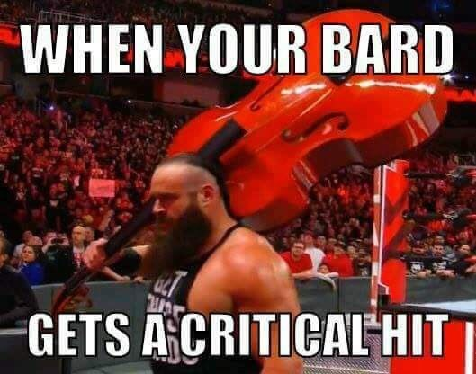 Muscle - WHEN YOUR BARD GETS ACRITICALHIT