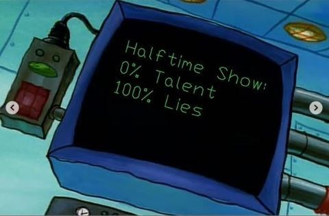 """Plankton's computer that reads, """"Halftime show: 0% talent, 100% lies"""""""