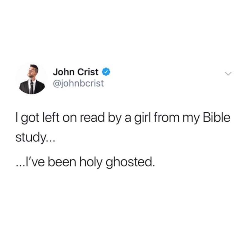 pointless meme about getting left on read by a girl from church