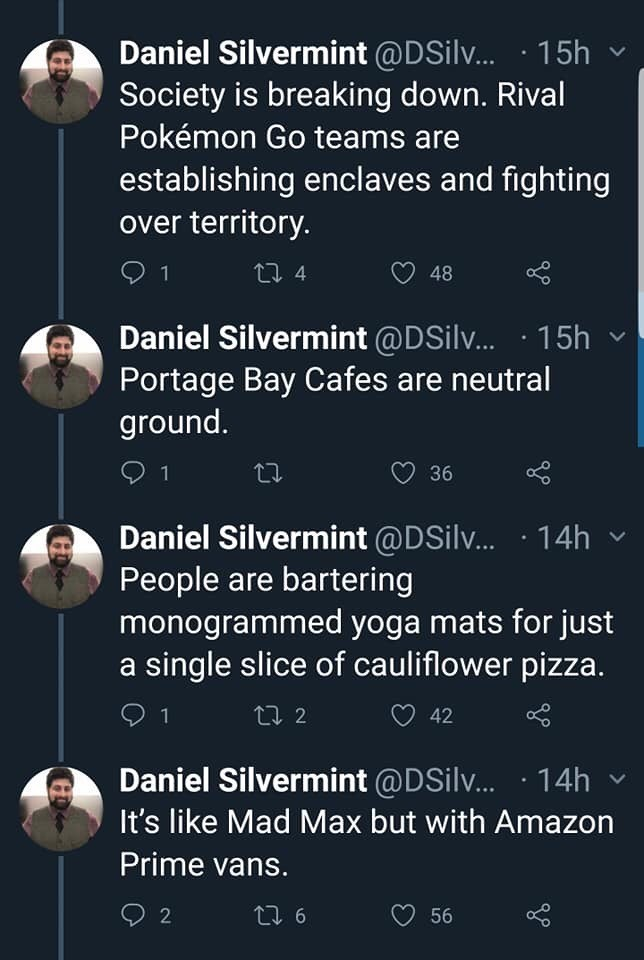 twitter thread seattle snow storm Society is breaking down. Rival Pokémon Go teams are establishing enclaves and fighting over territory. Portage Bay Cafes are neutral ground. People are bartering monogrammed yoga mats for just a single slice of cauliflower pizza. It's like Mad Max but with Amazon Prime vans