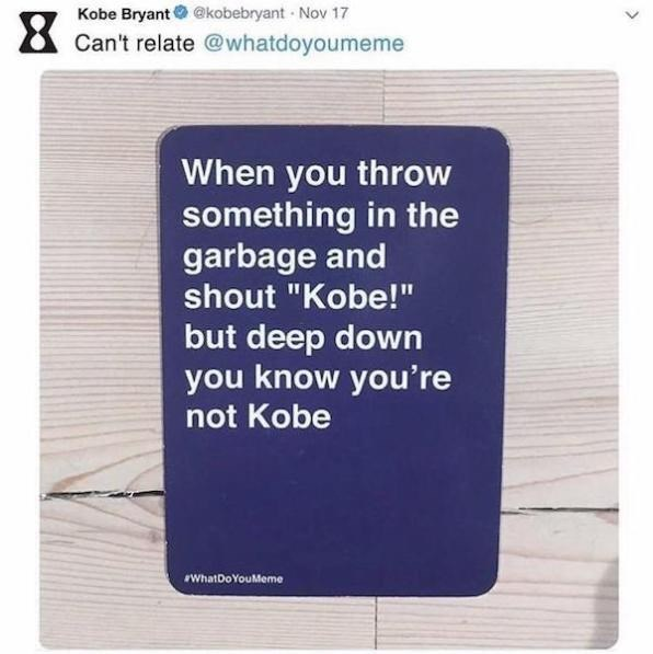 wholesome meme of Kobe Bryant tweeting about people feeling like kobe when they throw something