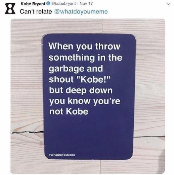wholesome meme of Kobe Bryant tweeting about people feeling like kobe when they throw something