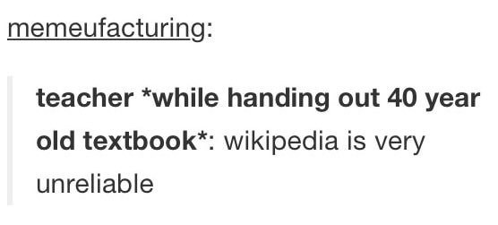 wholesome meme about teacher considering Wikipedia as unreliable