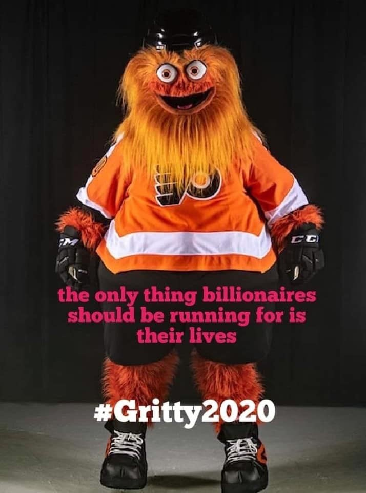 Orange - CC the only thing billionaires should be running for is their lives #Gritty2020