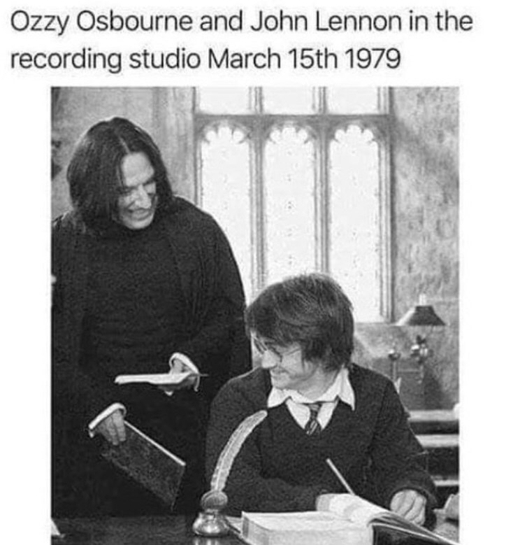 "Caption that reads, ""Ozzy Osbourne and John Lennon in the recording studio, March 15th 1979"" above a pic of Professor Snape next to Harry Potter"