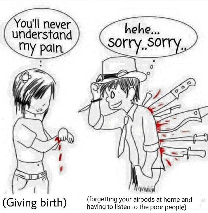 """Comic comparing the pain of giving birth to """"Forgetting your Airpods at home and having to listen to poor people"""""""