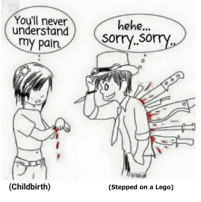Cartoon - You'll never understand my pain hehe... sorry.sorry (Childbirth) (Stepped on a Lego)