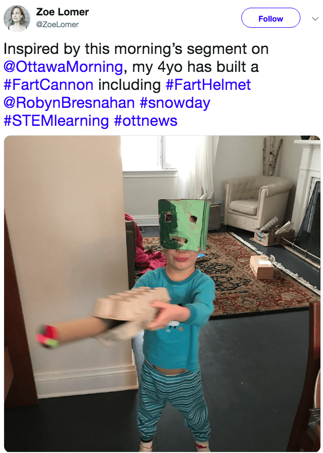 Costume - Zoe Lomer Follow @ZoeLomer Inspired by this morning's segment on @OttawaMorning, my 4yo has built #FartCannon including #FartHelmet @RobynBresnahan #snowday #STEMlearning #ottnews