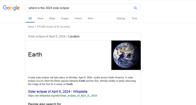 google search where is the 2024 solar eclipse Maps Settings Tools All News Images Videos More About 1,370,000 results (0.95 seconds) Solar eclipse of April 8, 2024 / Location Earth A total solar eclipse will take place on Monday, April 8, 2024, visible across North America. A solar eclipse occurs when the Moon passes between Earth and the Sun, thereby totally or partly obscuring the image of the Sun for a viewer on Earth Solar eclipse of April 8, 2024 - Wikipedia https:/Wen wikipedia.org/wiki/So