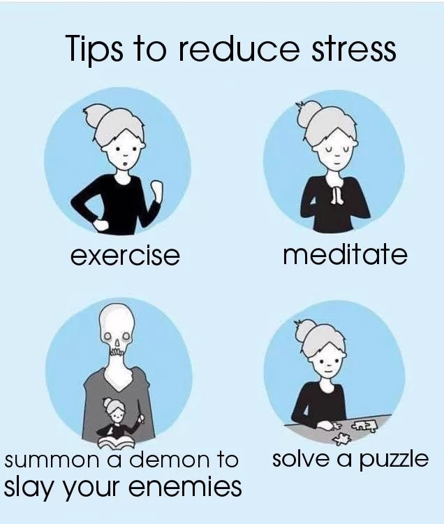 Cartoon - Tips to reduce stress meditate exercise summon a demon to slay your enemies solve a puzzle