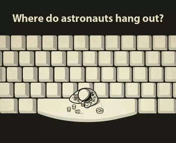 """Caption that reads, """"Where do astronauts hang out?"""" above a pic of a keyboard and an animated astronaut hanging out on the space bar"""