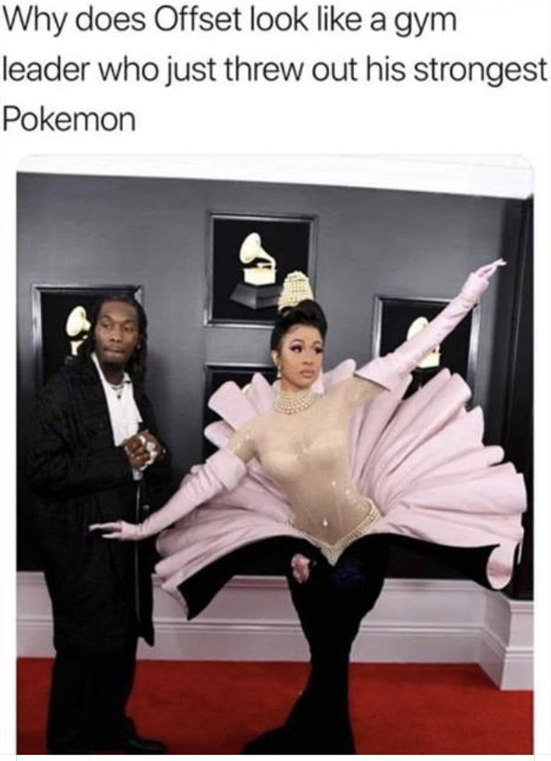 "Caption that reads, ""Why does Offset look like a gym leader who just threw out his strongest Pokemon"" above a pic of Offset wearing a normal black suit next to Cardi B wearing a very eccentric dress at the Grammys"