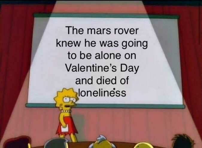 """Lisa Simpson Powerpoint presentation slide that reads, """"The Mars rover knew he was going to be alone on Valentine's Day and died of loneliness"""""""