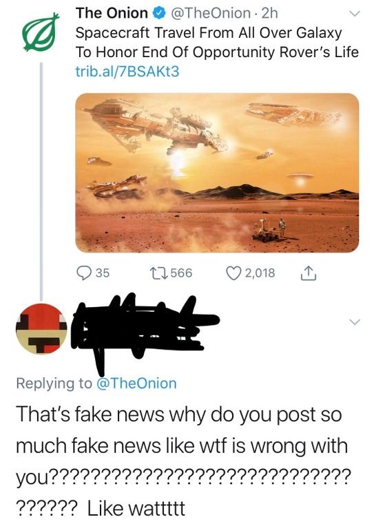 """Headline from The Onion that reads, """"Spacecraft travel fro all over galaxy to honor end of Opportunity rover's life;"""" someone comments below that it is fake news"""