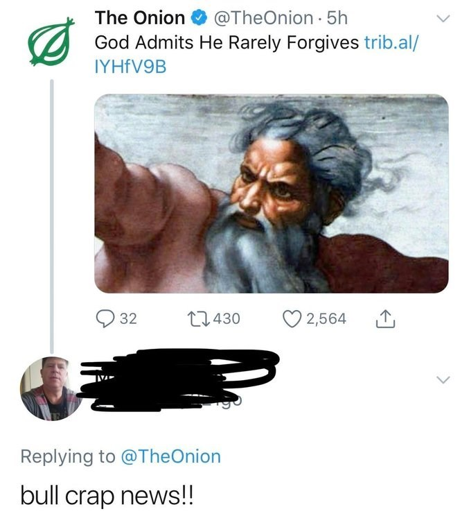 """Headline from The Onion that reads, """"God admits he rarely forgives;"""" someone comments below, """"Bull crap news!!"""""""