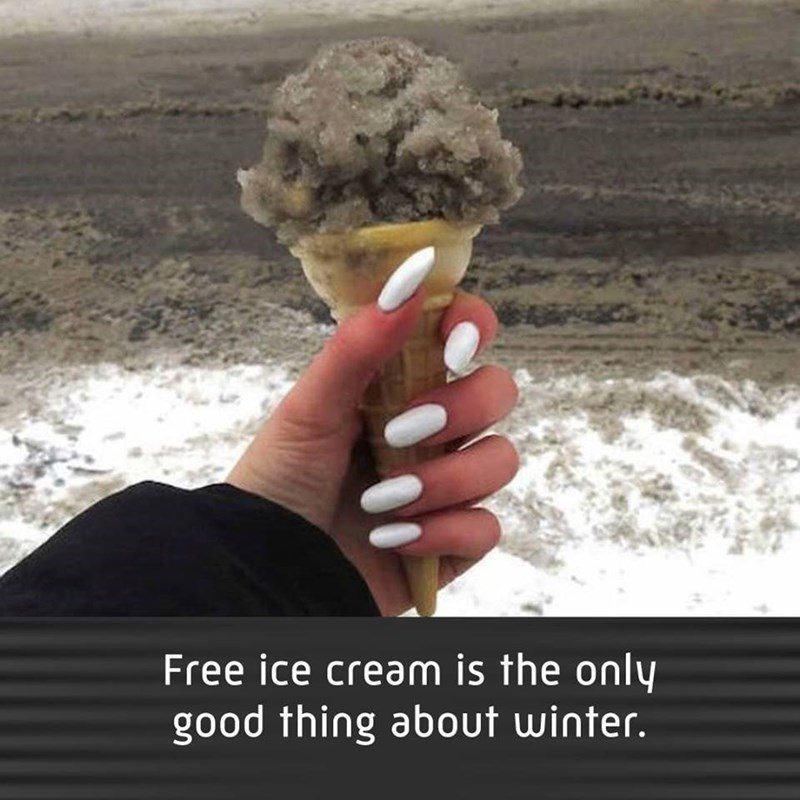 Funny meme about free ice cream in winter, ice, snow, slush, snow in ice cream cone.