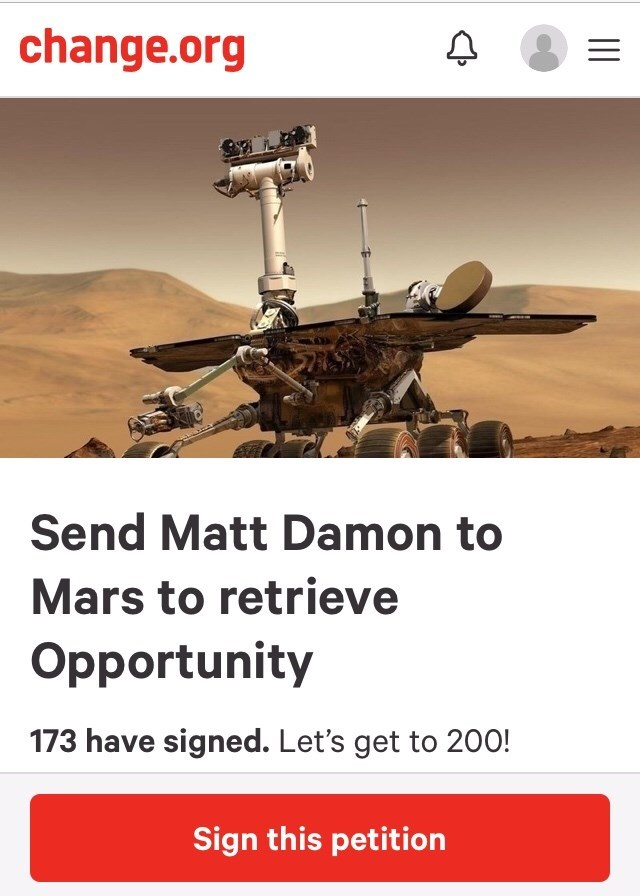 "Change.org petition that reads, ""Send Matt Damon to Mars to retrieve Opportunity"""