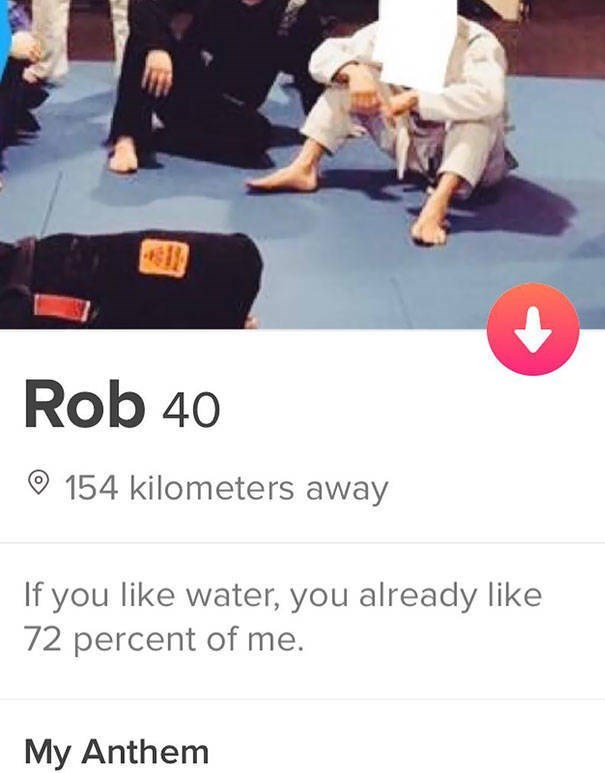 Hapkido - Rob 40 154 kilometers away If you like water, you already like 72 percent of me. My Anthem