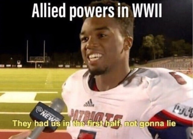 Sports - Allied powers in WWII NEW They had us in the first half, not gonna lie