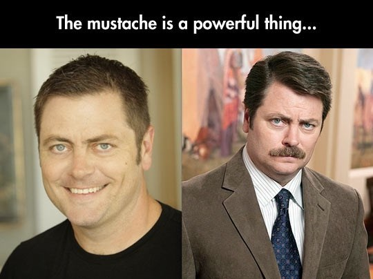 Face - The mustache is a powerful thing...