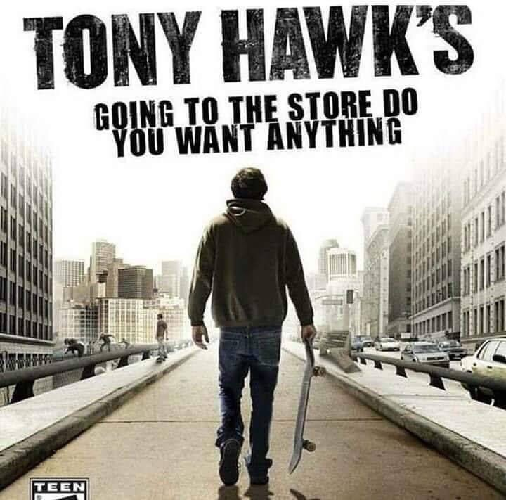 Album cover - TONY HAWK'S GOING TO THE STORE DO YOU WANT ANYTHING TEEN