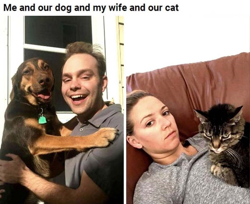 Facial expression - Me and our dog and my wife and our cat