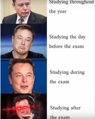 dank meme - Face - Studying throughout the year Studying the day before the exam Studying during the exam Studying after the exam