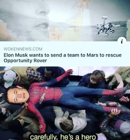 dank meme - Sky - wOKENNEWS.COM Elon Musk wants to send a team to Mars to rescue Opportunity Rover carefully, he's a hero