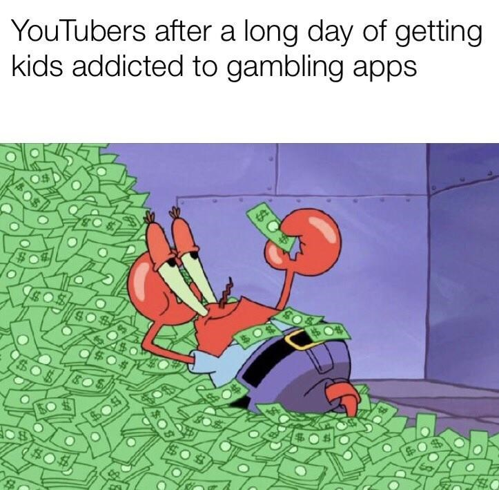 fresh meme about youtubers making money off advertising to kids