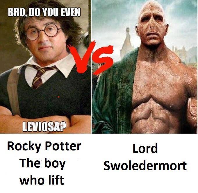 Photo caption - BRO, DO YOU EVEN LEVIOSA? Rocky Potter The boy Lord Swoledermort who lift