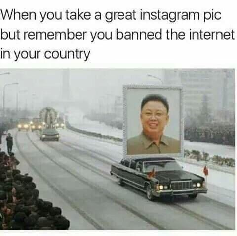 Motor vehicle - When you take a great instagram pic but remember you banned the internet in your country