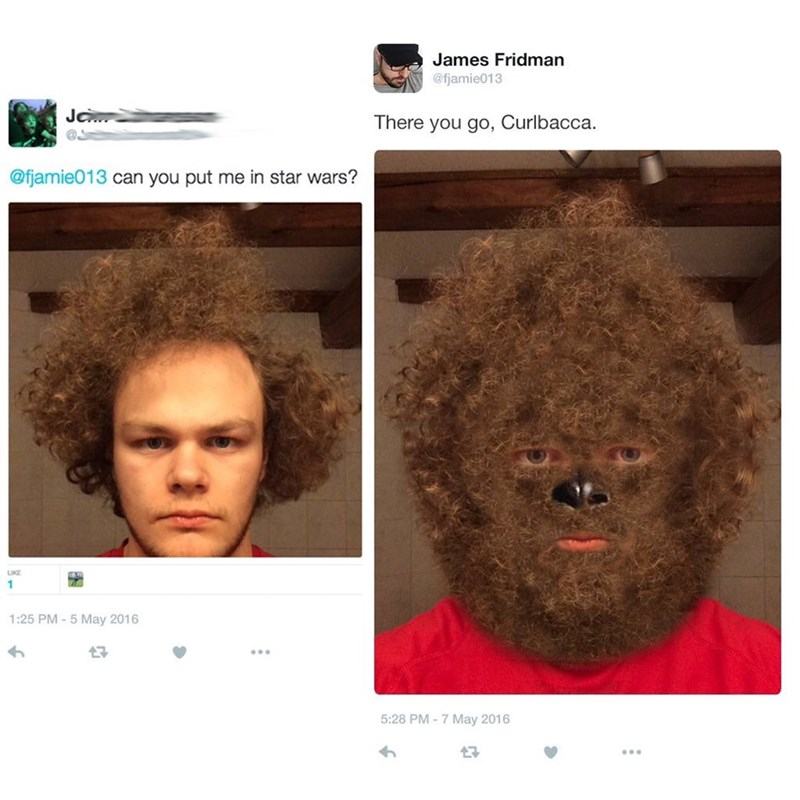 Hair - James Fridman @fjamie013 Jo There you go, Curlbacca. @fjamie013 can you put me in star wars? LKE 1:25 PM -5 May 2016 5:28 PM-7 May 2016 17