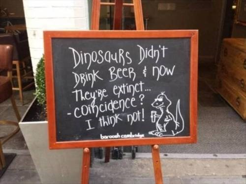 Blackboard - DinasauRS Did't DRINK BECRNOW 7heyye extinet.. -Coihcidencé? I think not! barooh combd
