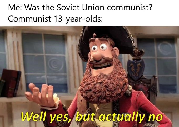 Yes But Actually No meme about kid communists