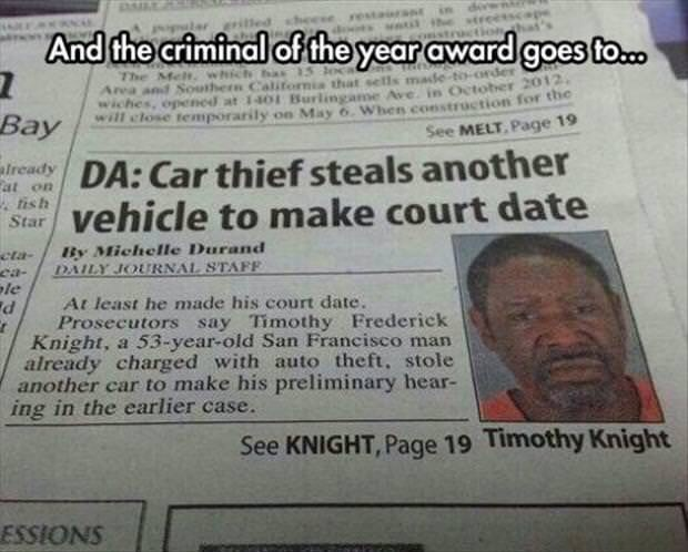 funny meme about car thief continuing to steal cars after getting caught
