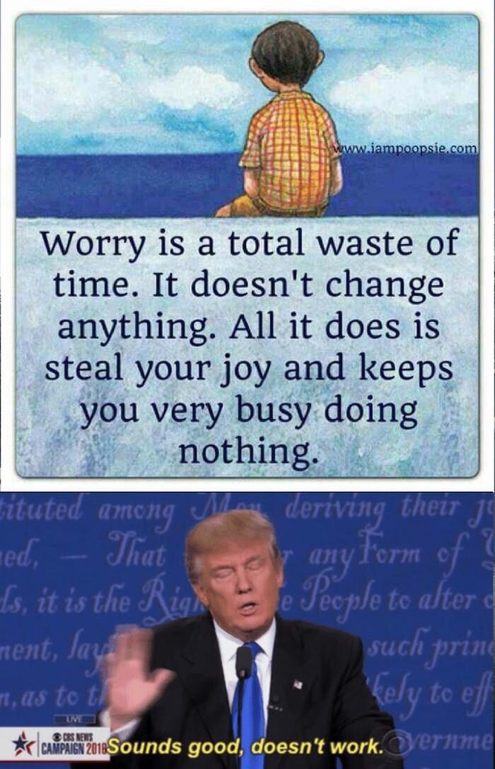 funny meme about not being able to stop worrying