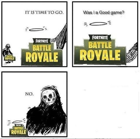 """Fortnite Battle Royale"" asks the Grim Reaper if it was a good game, Grim Reaper replies, ""No"""