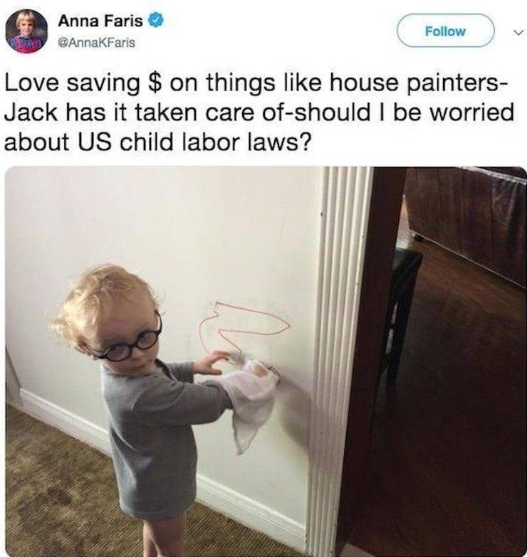 Product - Anna Faris Follow AnnaKFaris Love saving $ on things like house painters- Jack has it taken care of-should I be worried about US child labor laws?