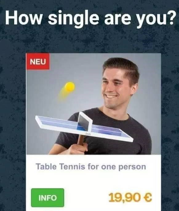 Product - How single are you? NEU Table Tennis for one person 19,90 € INFO