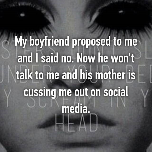 Eyelash - My boyfriend proposed to me and I said no. Now he won't talk to me and his mother is cussing me out on social media HEAD