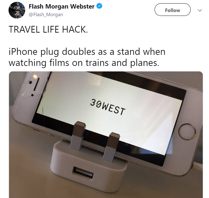 Product - Follow Flash Morgan Webster @Flash_Morgan TRAVEL LIFE HACK iPhone plug doubles as a stand when watching films on trains and planes. 30WEST
