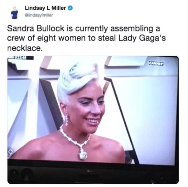 Face - Lindsay L Miller elindsaylmiller Sandra Bullock is currently assembling a crew of eight women to steal Lady Gaga's necklace. CAMALM