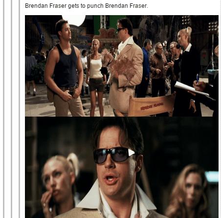 Eyewear - Brendan Fraser gets to punch Brendan Fraser. D