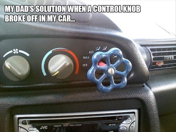 Land vehicle - MYDAD'S SOLUTION WHENA CONTROLKNOB BROKE OFF IN MY CAR... A/C MAX OFF ACOss APEN 8oW JVC