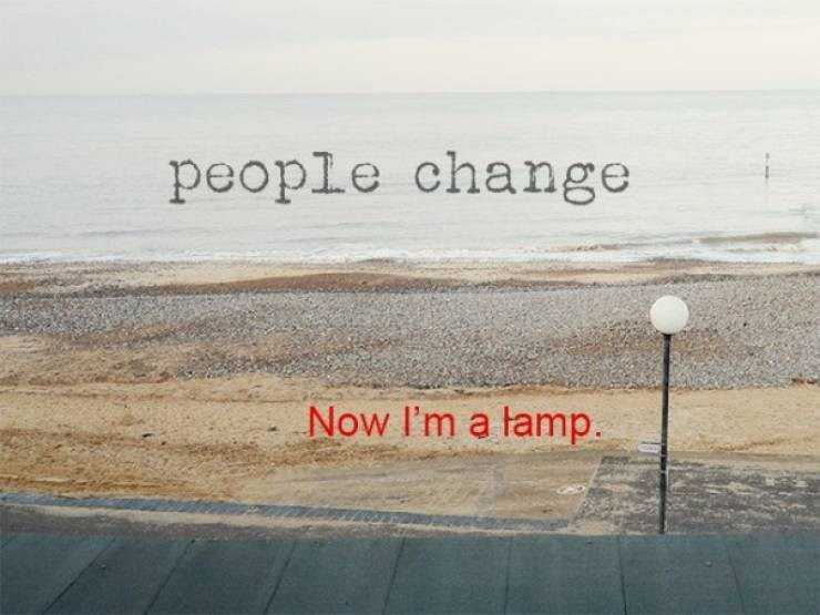Text - people change Now I'm a tamp